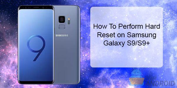 Hur återställer du Samsung Galaxy S9