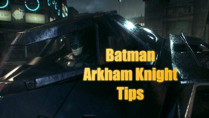 De viktigaste Batman Arkham Knight-tipsen för att höja sig snabbare.